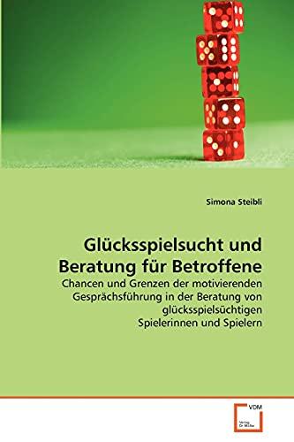 9783639359978: Gl�cksspielsucht und Beratung f�r Betroffene