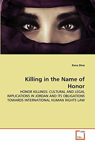 Killing in the Name of Honor: Rana Dino