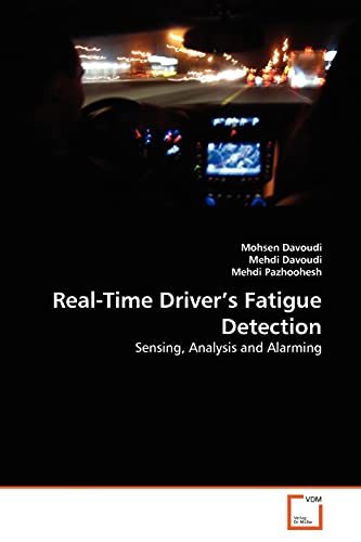 9783639361926: Real-Time Driver's Fatigue Detection: Sensing, Analysis and Alarming