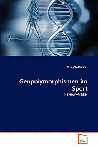 Genpolymorphismen im Sport: Review-Artikel
