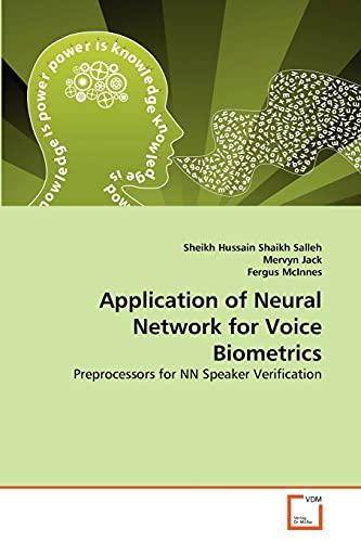 9783639363098: Application of Neural Network for Voice Biometrics: Preprocessors for NN Speaker Verification