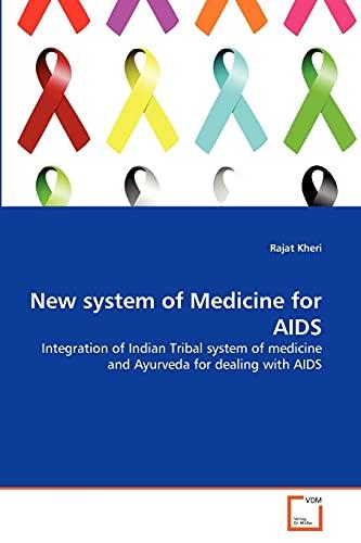 New System of Medicine for AIDS: Rajat Kheri