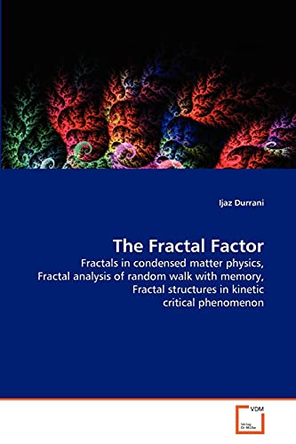 The Fractal Factor: Fractals in condensed matter physics, Fractal analysis of random walk with ...