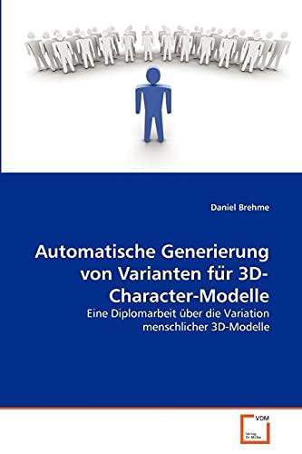 9783639365719: Automatische Generierung von Varianten für 3D-Character-Modelle