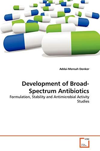 Development of Broad-Spectrum Antibiotics: Addai-Mensah Donkor