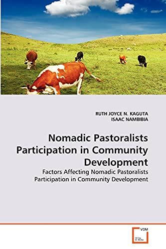 Nomadic Pastoralists Participation in Community Development: RUTH JOYCE N. KAGUTA