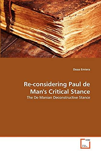 Re-Considering Paul de Mans Critical Stance: Doaa Emiera
