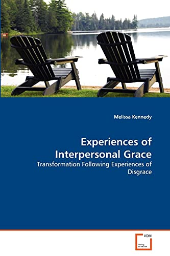 Experiences of Interpersonal Grace: Melissa Kennedy