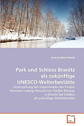 Park und Schloss Branitz als zukünftige UNESCO-Welterbestätte: Jana-Cordelia Petzold