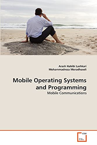 9783639369175: Mobile Operating Systems and Programming: Mobile Communications