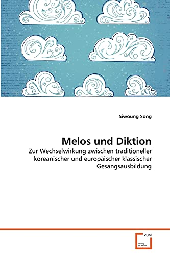 Melos Und Diktion: Siwoung Song
