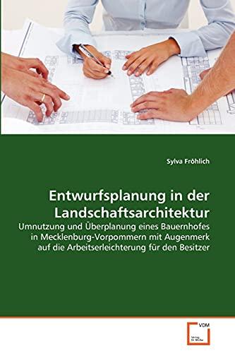 Entwurfsplanung in der Landschaftsarchitektur: Sylva Fröhlich
