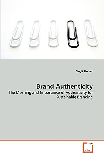 Brand Authenticity: Birgit Holzer