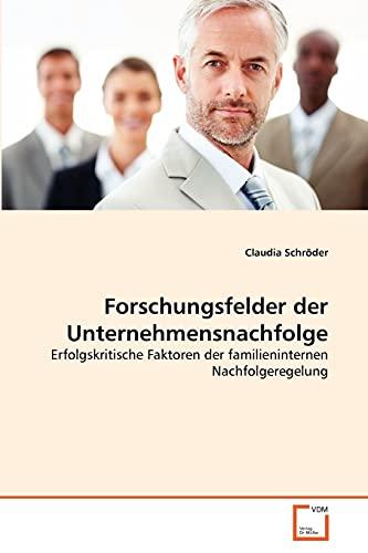 Forschungsfelder der Unternehmensnachfolge: Claudia Schröder
