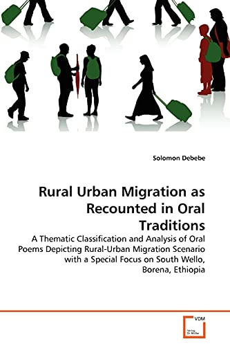 Rural Urban Migration as Recounted in Oral Traditions: Solomon Debebe