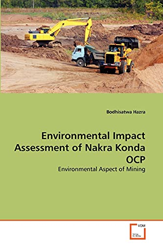 Environmental Impact Assessment of Nakra Konda Ocp: BODHISATWA HAZRA