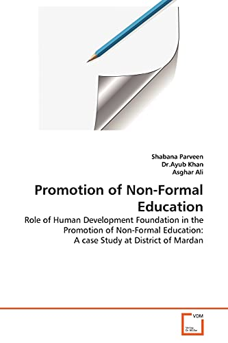 Promotion of Non-Formal Education: Role of Human: Parveen, Shabana; Khan,