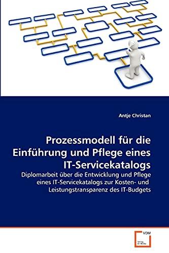 9783639374322: Prozessmodell f�r die Einf�hrung und Pflege eines IT-Servicekatalogs