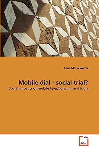 Mobile Dial - Social Trial?: Anna-Maria Walter