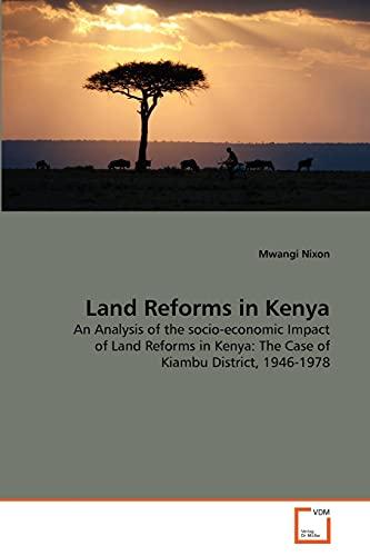 Land Reforms in Kenya: Mwangi Nixon