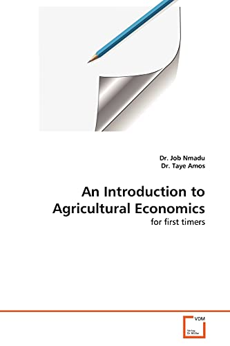 9783639375893: An Introduction to Agricultural Economics: for first timers