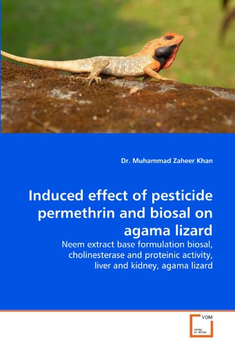9783639376319: Induced effect of pesticide permethrin and biosal on agama lizard