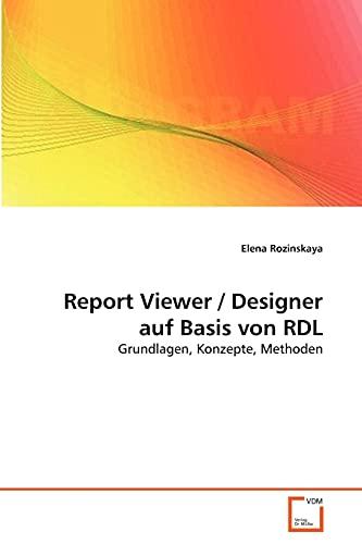 9783639377019: Report Viewer / Designer auf Basis von RDL
