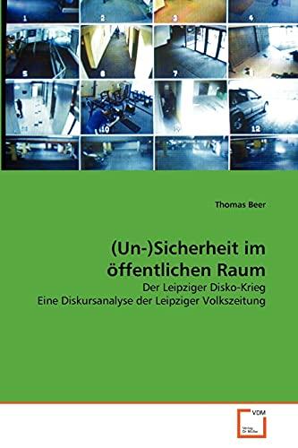 (Un-)Sicherheit im öffentlichen Raum: Thomas Beer