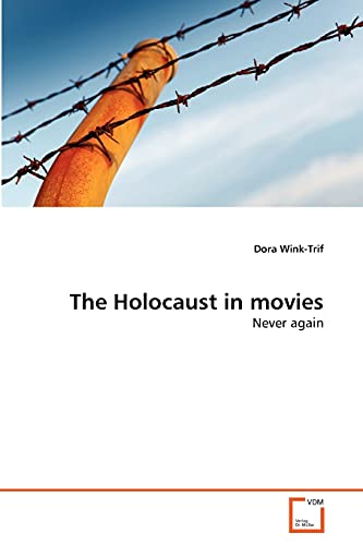 9783639377965: The Holocaust in movies: Never again