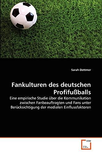 Fankulturen des deutschen Profifußballs: Sarah Dettmer