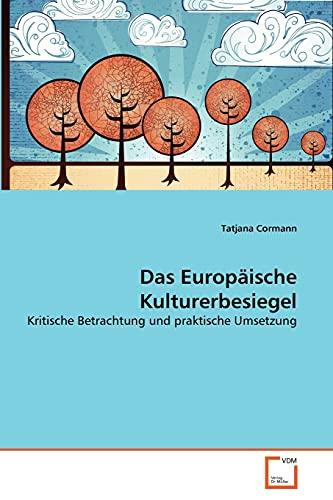 Das Europ Ische Kulturerbesiegel: Tatjana Cormann