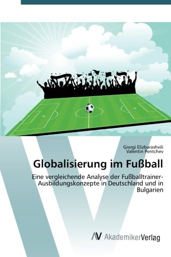 Globalisierung im Fußball: Giorgi Elizbarashvili