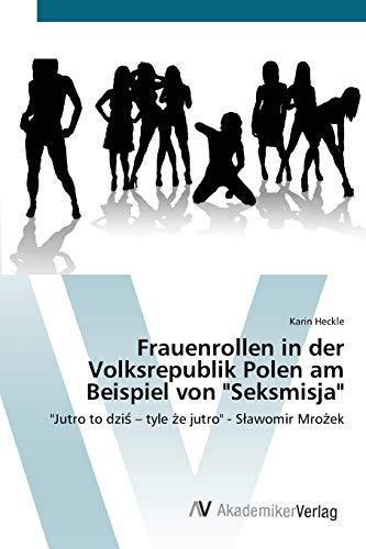 Frauenrollen in der Volksrepublik Polen am Beispiel: Heckle, Karin
