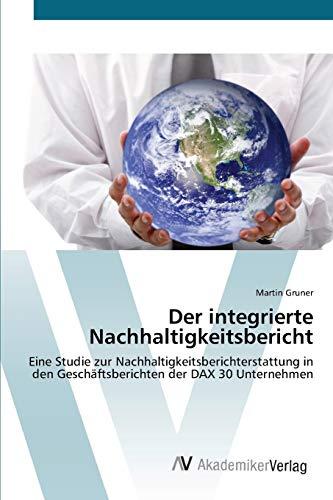 Der integrierte Nachhaltigkeitsbericht: Martin Gruner