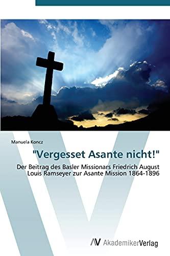 Vergesset Asante nicht!: Manuela Koncz