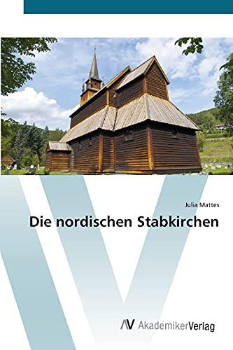 9783639384826: Die nordischen Stabkirchen (German Edition)