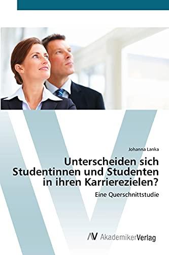 Unterscheiden sich Studentinnen und Studenten in ihren Karrierezielen?: Johanna Lanka