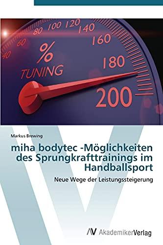 Miha Bodytec -Moglichkeiten Des Sprungkrafttrainings Im Handballsport: Brewing Markus