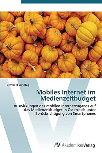 9783639385649: Mobiles Internet im Medienzeitbudget