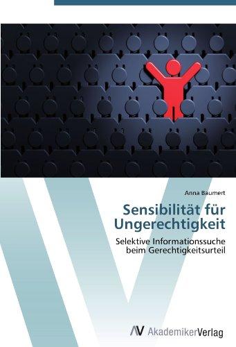 9783639386226: Sensibilität für Ungerechtigkeit: Selektive Informationssuche beim Gerechtigkeitsurteil (German Edition)