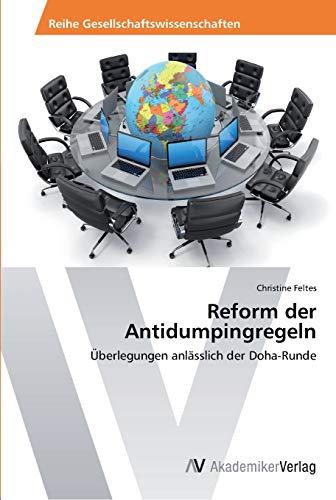 9783639386660: Reform der Antidumpingregeln: Überlegungen anlässlich der Doha-Runde