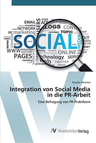 Integration von Social Media in die PR-Arbeit: Nicolle Witschel