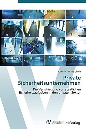 9783639387506: Private Sicherheitsunternehmen