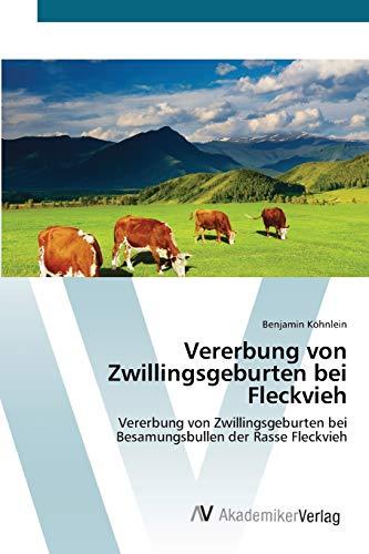 9783639387889: Vererbung Von Zwillingsgeburten Bei Fleckvieh
