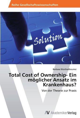 9783639388961: Total Cost of Ownership- Ein m�glicher Ansatz im Krankenhaus?: Von der Theorie zur Praxis