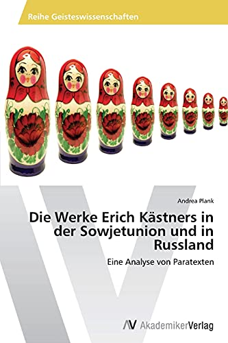 Die Werke Erich Kastners in Der Sowjetunion: Plank Andrea (author)