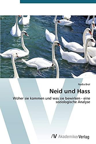 Neid und Hass: Nadia Brol