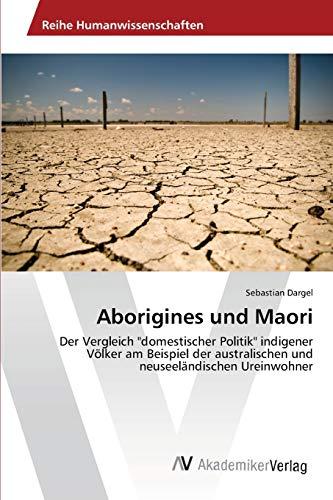 Aborigines und Maori: Sebastian Dargel