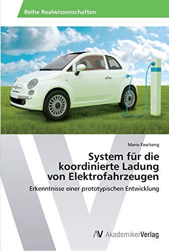 9783639393392: System Fur Die Koordinierte Ladung Von Elektrofahrzeugen