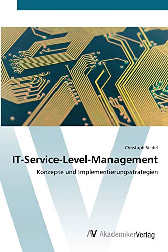 9783639394788: IT-Service-Level-Management: Konzepte und Implementierungsstrategien